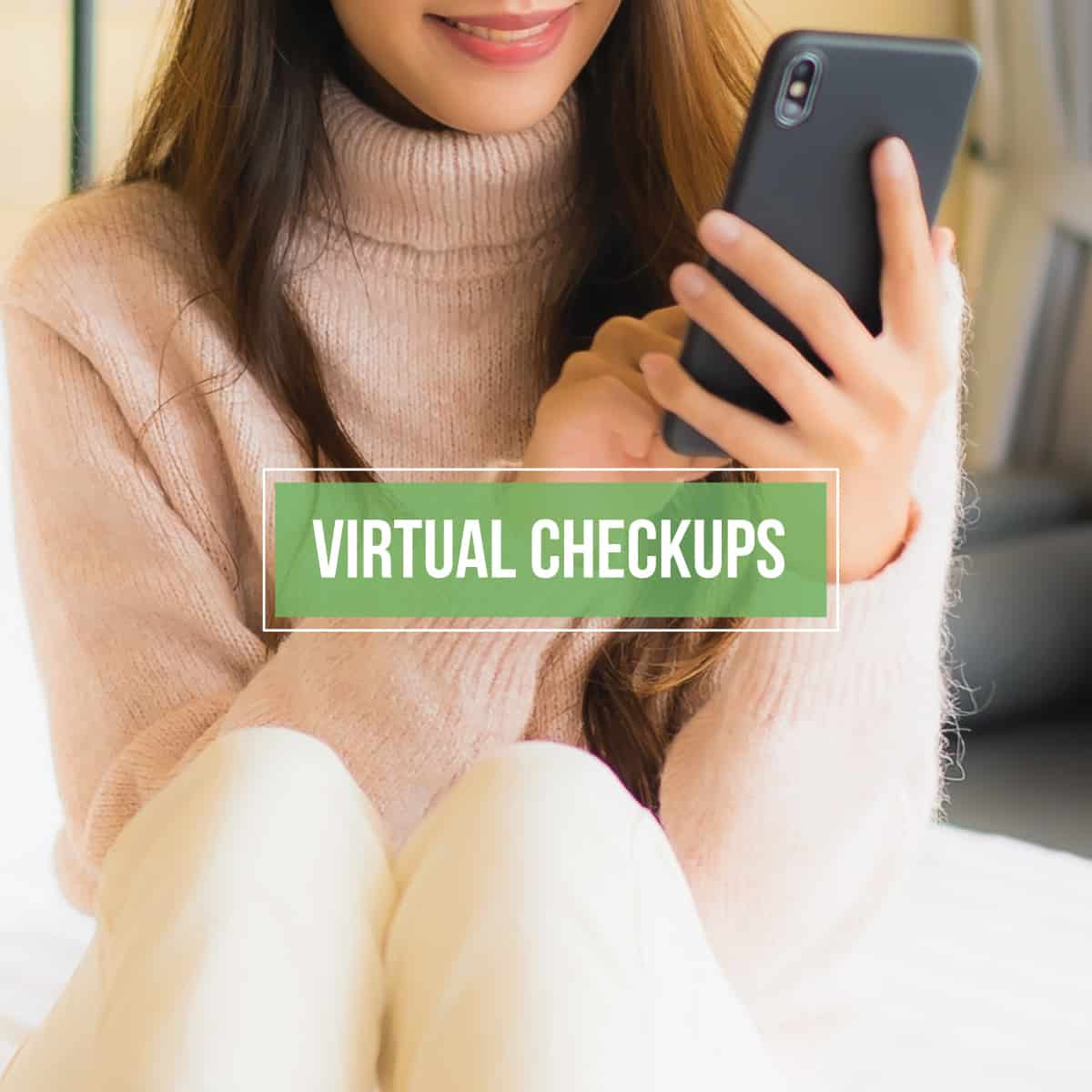 VC checkupsandconsults - Keep Your Treatment On Track with a Virtual CheckUp!